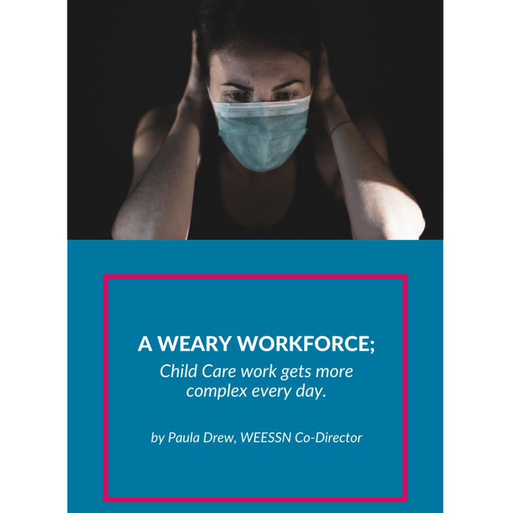 A Weary Workforce