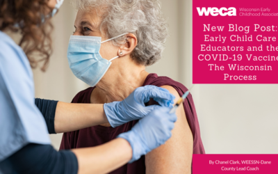 Early Child Care Educators and the COVID-19 Vaccine: The Wisconsin Process