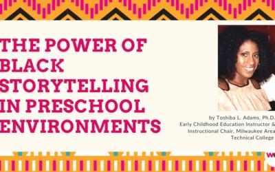 The Power of Black Storytelling in Preschool Environments