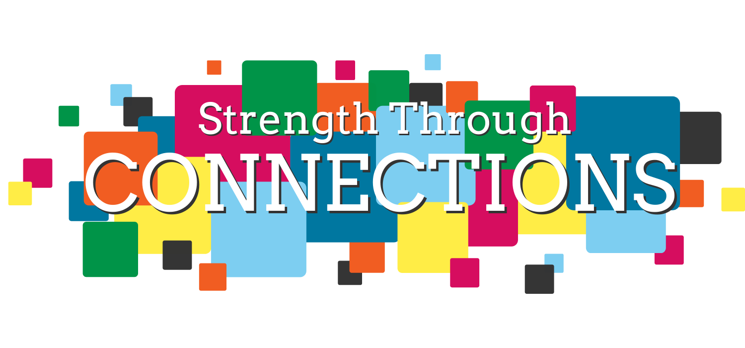 Strength Through Connections
