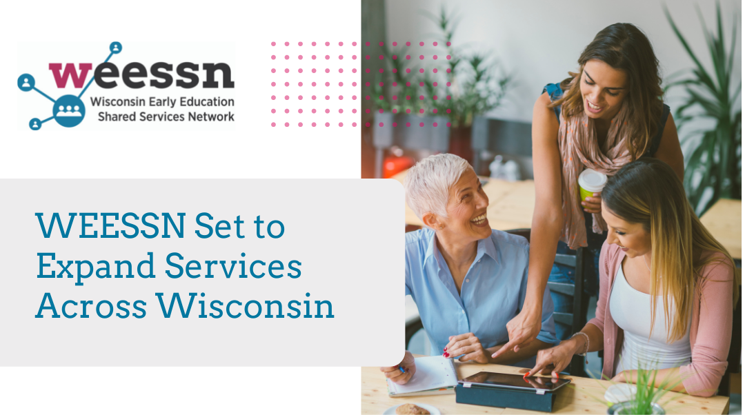 WEESSN Set to Expand Services Across Wisconsin