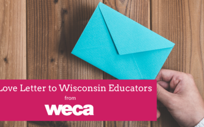 A Love Letter to Wisconsin Educators